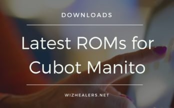 Download Official & Custom ROMs for Cubot Manito
