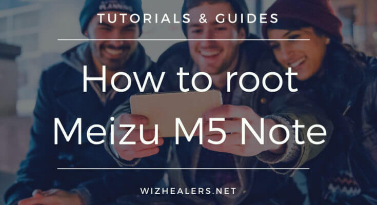 Guide root Meizu M5 Note