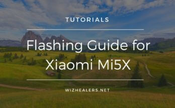 Xiaomi Mi 5X - Newbie Tutorial and Flashing Guidance