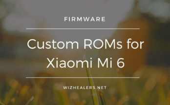 Install Android 7 Custom ROMs on Xiaomi Mi6