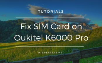 Oukitel K6000 Pro - SIM Card is not found after reboot