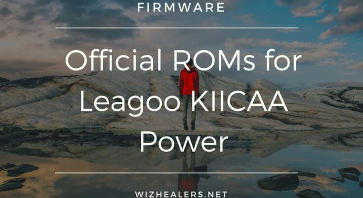 Download firmware for Leagoo KIICAA Power