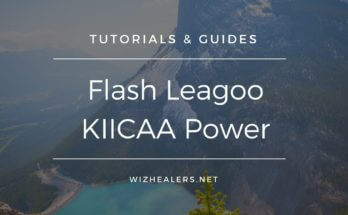 Flashing User Guide for Leagoo KIICAA Power