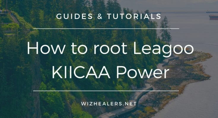 Leagoo KIICAA Power Rooting Guide